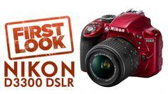 Nikon D3300 DSLR First look