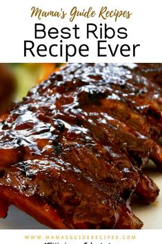 Best Ribs Recipe Ever – Mama's Guide Recipes Pork Spare Ribs, Bbq Pork Ribs, Ribs On Grill, Best Bbq Ribs, Grilling Ribs, Best Ribs In Oven, Babyback Ribs In Oven, Grilled Bbq Ribs, Best Baby Back Ribs