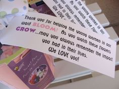 "Cute gift for teachers - ""Thank you for helping (insert name) BLOOM! As you watch these flowers GROW...may you always remember the impact you had in (his/her) life."""