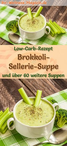 Low Carb Brokkoli-Sellerie-Suppe – gesundes, einfaches Rezept Healthy broccoli-celery soup for weight loss: Simple low-carb recipe for a quick, vegetarian soup with healthy broccoli and celery – has a slightly draining and detoxifying effect … Vegetable Soup Healthy, Vegetable Soup Recipes, Vegetarian Soup, Healthy Soup, Healthy Nutrition, Easy Healthy Recipes, Low Carb Recipes, Vegetarian Recipes, Easy Meals