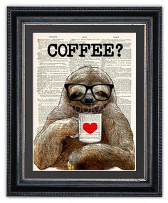 Hey, I found this really awesome Etsy listing at https://www.etsy.com/listing/241927709/sloth-with-coffee-dictionary-art-print