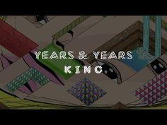Years & Years - King Lyrics - Limitless Lyrics