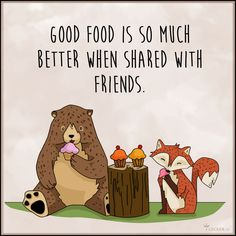 Küchenspruch: Good Food is so much better when shared with Friends Eating Quotes, Food Quotes, Me Quotes, Funny Quotes, Michel De Montaigne, Love My Best Friend, Best Friend Quotes, Image Citation, Plus Belle Citation