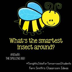What's the smartest insect around? The Spelling Bee! via What's the smartest insect around? The Spelling Bee! Puns Jokes, Corny Jokes, Funny Puns, Funny Quotes, Memes, Funny Riddles, Jokes And Riddles, Funny Jokes For Kids, Kid Jokes