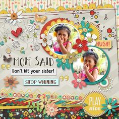 Layout using MOM SAID Kit by Red Ivy Design that's available now at 20% off at Scrap Orchard. Free pack of Alphas when you buy the kit before the end of the month.