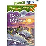 Magic Tree House #9 Dolphins at Daybreak By Mary Pope Osborne Jack and Annie want to become Master Librarians, but first need to solve four riddles. They travel to a coral reef and explore the de…
