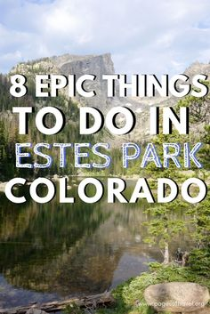 8 epic things to do in Estes Park, Colorado are sure to make your list. Explore and see all that Estes Park has to offer!:These 8 epic things to do in Estes Park, Colorado are sure to make your list. Explore and see all that Estes Park has to offer! Estes Park Colorado, Aspen Colorado, Boulder Colorado, Road Trip To Colorado, Colorado Hiking, Estes Park Camping, Colorado National Parks, Colorado Mountains, Colorado Springs Things To Do