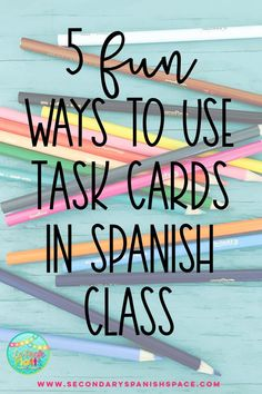 Read about how this Spanish teacher uses them with fast-finishers, absent students, and more. #spanishclass #spanishactivity #spanishclassroom #highschoolspanish #taskcards