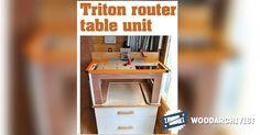 Triton Router Table Unit Plan - Router Tips, Jigs and Fixtures | WoodArchivist.com