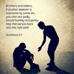 Brothers and sisters, if another believer is overcome by sin, you who are godly should humbly and gently help the person back onto the right path! Bible Verse Wallpaper, Bible Verse Wall Art, Biblical Quotes, Bible Quotes, Religious Quotes, Bible Verse Search, Book Of Galatians, Quick View Bible, Life Verses