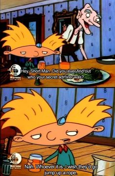"You're just so beautiful that people lose their minds. | Community Post: 20 ""Hey Arnold!"" Quotes That You Need In Your Life"