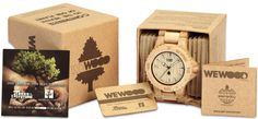 "WeWOOD - Wooden watch.  They will plant a tree for every watch purchased.  ""The best time to plant a tree is twenty years ago. The second best time is now""."