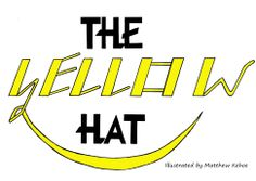 """This is the cover for my picture book """"The Yellow Hat"""""""