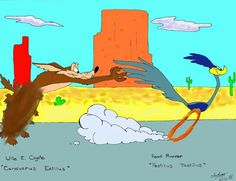 Wile E Coyote and the RoadRunner