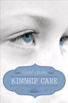 Kinship Care by Crystal Sanchez http://www.amazon.com/dp/162854127X/ref=cm_sw_r_pi_dp_2w7dub1YRRQ31