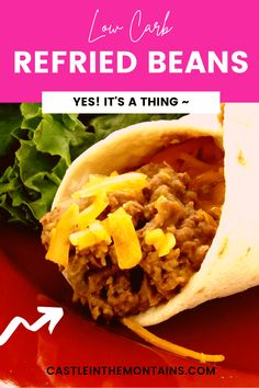 Healthy Eating Recipes, Paleo Recipes, Low Carb Recipes, Healthy Food, Frijoles Refritos Recipe, Low Carb Beans, Cooking Dried Beans, Low Carb Tortillas