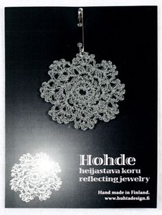 Hohde, heijastava koru Hobbies And Crafts, Diy And Crafts, Arts And Crafts, Diy Crochet And Knitting, Crochet Stars, Handicraft, Crochet Earrings, Projects To Try, Crafty