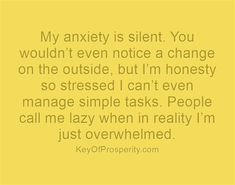 It's hard to grasp how paralyzing and exhausting anxiety is.