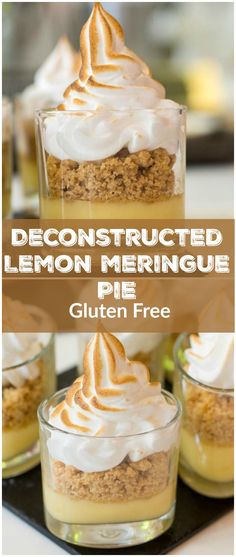 Why make full size when you can make miniature deconstructed lemon meringue pies instead? Gluten Free too.