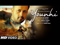 "Younhi Lyrics: The song is sung, written and composed by Atif Aslam and music is produced by Meekal Hassan. ""Yunhi"" is Atif's latest single in 2017 released on T-Series. Latest Video Songs, Latest Music, Music Videos, Pakistani Songs, Bollywood Songs, Beautiful Songs, Love Songs, Birthday Songs Mp3, Gulshan Kumar"