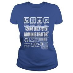 SENIOR UNIX SYSTEM ADMINISTRATOR T-SHIRT HOODIE #gift #ideas #Popular #Everything #Videos #Shop #Animals #pets #Architecture #Art #Cars #motorcycles #Celebrities #DIY #crafts #Design #Education #Entertainment #Food #drink #Gardening #Geek #Hair #beauty #Health #fitness #History #Holidays #events #Home decor #Humor #Illustrations #posters #Kids #parenting #Men #Outdoors #Photography #Products #Quotes #Science #nature #Sports #Tattoos #Technology #Travel #Weddings #Women