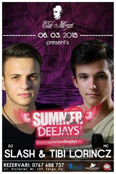 Summer Deejays se reintoarce la Targu Jiu, in Club Mozart. Slash & Tibi Lorincz are ready to party! Ne vedem vineri, 06 martie :)