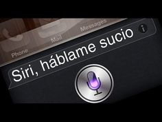 HABLÁNDOLE SUCIO A SIRI | SECRETOS DE IPHONE