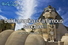 build a replica of a famous structure