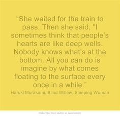"""""""She waited for the train to pass. Then she said, """"I sometimes..."""
