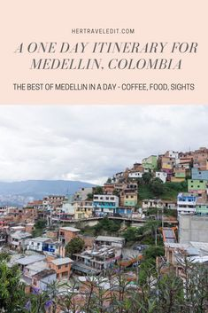 Her Travel Edit's One Day Itinerary for Medellin Colombia including the best coffee shops, restaurants and interesting tours Visit Brazil, Visit Colombia, Colombia Travel, Brazil Travel, Peru Travel, Travel Usa, South America Destinations, South America Travel, Travel Destinations