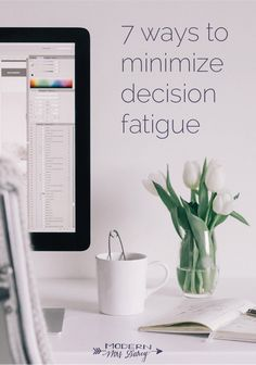 7 ways to minimize decision fatigue Decision Fatigue, Make Your Own Logo, Start Writing, Decision Making, Time Management, Book Lists, How To Look Pretty, Making Ideas, Something To Do