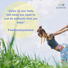 Wednesday wisdom quote. Listen to your body and workout when you feel like you need to.