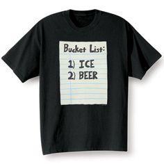 Bucket List T-shirt.