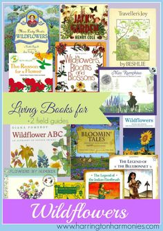 Living book selection for a wildflower nature study. | Harrington Harmonies