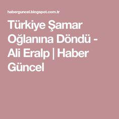 Türkiye Şamar Oğlanına Döndü - Ali Eralp | Haber Güncel