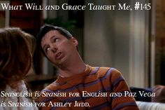 What Will and Grace Taught Me Grace Adler, Ashley Judd, Will And Grace, Great Tv Shows, Sarcasm, French, Teaching, Sayings, Board