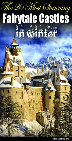 The 20 Most Stunning Fairytale Castles in Winter #winter #castles