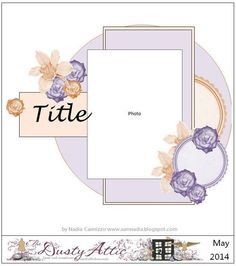 Just My Scrapping World.. : The Dusty Attic May sketch challenge and NEW from Manor House Creations!