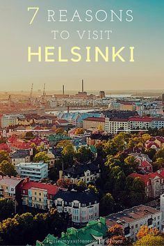 From food to architecture, here are the 7 reasons I REALLY want to visit Helsinki // Stories My Suitcase Could Tell // #helsinkisecret