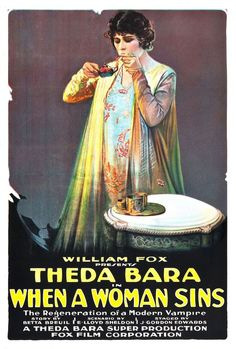 Best Film Posters : Poster for When a Woman Sins with Theda Bara 1918 USA from Wrong Side of the