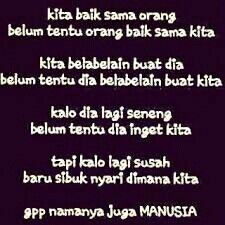 Quotes Galau, Word 2, Fake Friends, Self Reminder, Quotes Indonesia, Qoutes, Haha, Wisdom, Facts