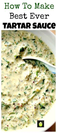 Best Ever Tartar Sauce - Easy to make and always a hit! Goes great with seafood, fish,burgers, salads. The sky's the limit!