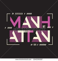 Manhattan New York vector t-shirt and apparel geometric design, typography, print, poster. Polo Shirt Design, Shirt Print Design, Design Poster, Print Poster, Shirt Designs, Design Trends 2018, Graphic Design Trends, Logo Design Inspiration, Creative Typography Design