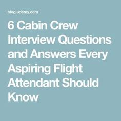 6 Cabin Crew Interview Questions and Answers Every Aspiring Flight Attendant Sho. 6 Cabin Crew Interview Questions and Answers Every Aspiring Flight Attendant Should Know Group Interview, Interview Questions To Ask, Online Interview, Interview Questions And Answers, Job Interview Tips, What If Questions, This Or That Questions, Flight Attendant Resume, Flight Attendant Life