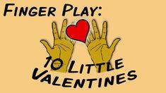 10 Little Valentines (fingerplay song for children)
