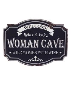 Another great find on #zulily! 'Woman Cave' Wall Sign #zulilyfinds