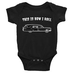 This is how I roll Baby Onesie, Goth Baby Clothes, Goth Baby, Gothic Baby Clothes, Gothic Baby, Black Baby Clothes, Goth Mom, Gothic Mom, Rockabilly Mom, Alt Mom, Alternative Mom, Punk Mom, Punk Baby, Rockabilly Baby, Alternative Baby, Rock Baby, Witch Baby, Ghost Baby,  Hearse, Spider Web, Baby Romper, Black Bodysuit, Black Onesie, Clothing, Unisex Baby Clothes, Halloween, Baby Shower Gift, New Baby Gift, Push Present, First Birthday Gift, Pregnancy Announcement