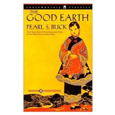 The Good Earth book discussion I Love Books, Great Books, Books To Read, Reading Lists, Book Lists, Ernst Hemingway, Earth Book, Earth Movie, Come Undone