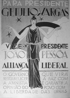 cartaz da primeira campanha de Getúlio Vargas, vice presidente João Pessoa, que seria assassinado anos   depois. Pessoa, seria o pai do escritor Ariano Suassuna se não fosse um homônimo ao pai de ariano