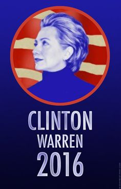 Clinton-Warren 2016 Ticket -- Hillary Clinton is the most qualified person to be president in 2016. Elizabeth Warren is a brilliant, new leader of the future. Plus, how cool would it be for an all-woman presidential candidacy?